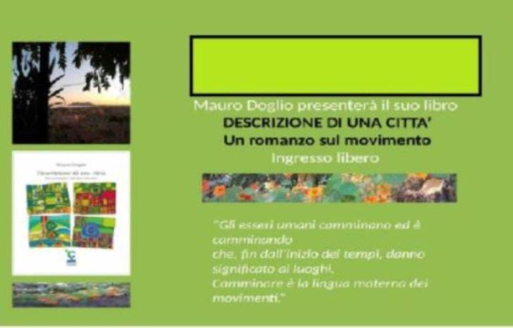 """Mauro Doglio, """"Descrizione di una città – Un romanzo sul movimento""""."""